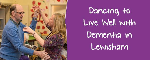 Keep Dancing Groups - dancing to live well with dementia in Lewisham