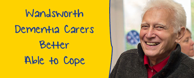 Wandsworth Dementia Carers Better Able to Cope after dementia training